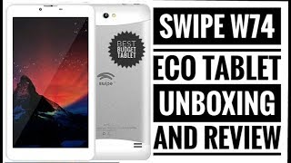 Swipe W74 Eco Tablet Unboxing And Review || Best Budget Tablet || Full Information || In Hindi ||