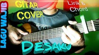 Desaku | Lagu Wajib | Lirik dan Chord | Guitar Cover by Van