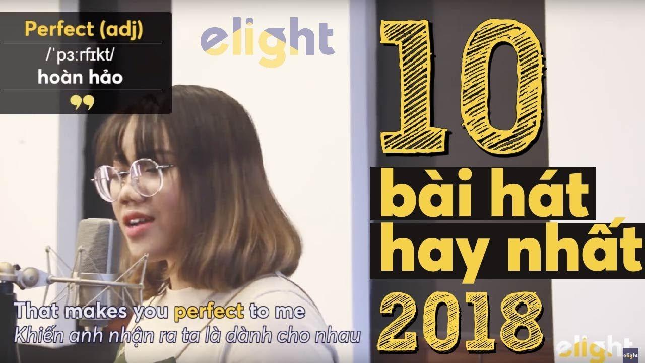 10 bài hát hay nhất 2018 | Elight Cover (English Version) – Best of 2018