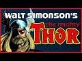 The Classic Saga of Walt Simonson's THE MIGHTY THOR