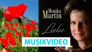 Monika Martin - Liebe (Offizielles Musikvideo)