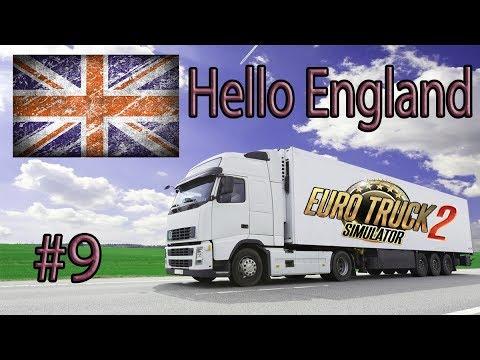 Euro Truck Simulator 2 #9  Hello England... :)