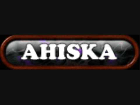 AHISKA Music---  AHISKA HALAY 2009