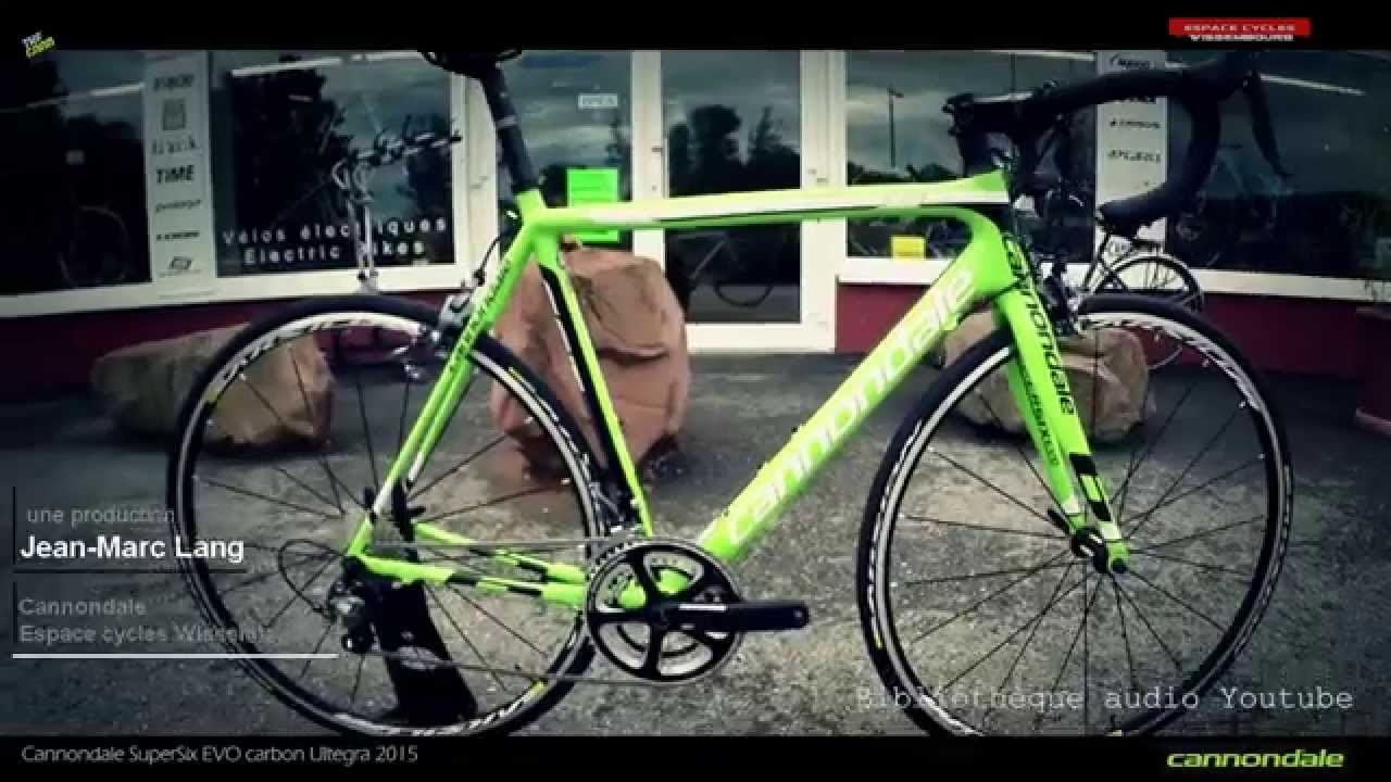 60a947c94a7 Cannondale SuperSix EVO carbon Ultegra 2015 - YouTube