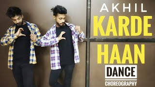 Karde Haan | AKHIL | Dance choreography | Timelapse | HipHop Dance