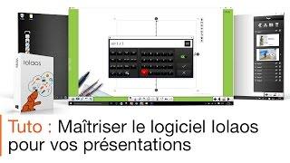 Tutoriel écran interactif : présenter avec le logiciel pour écran interactif Iolaos
