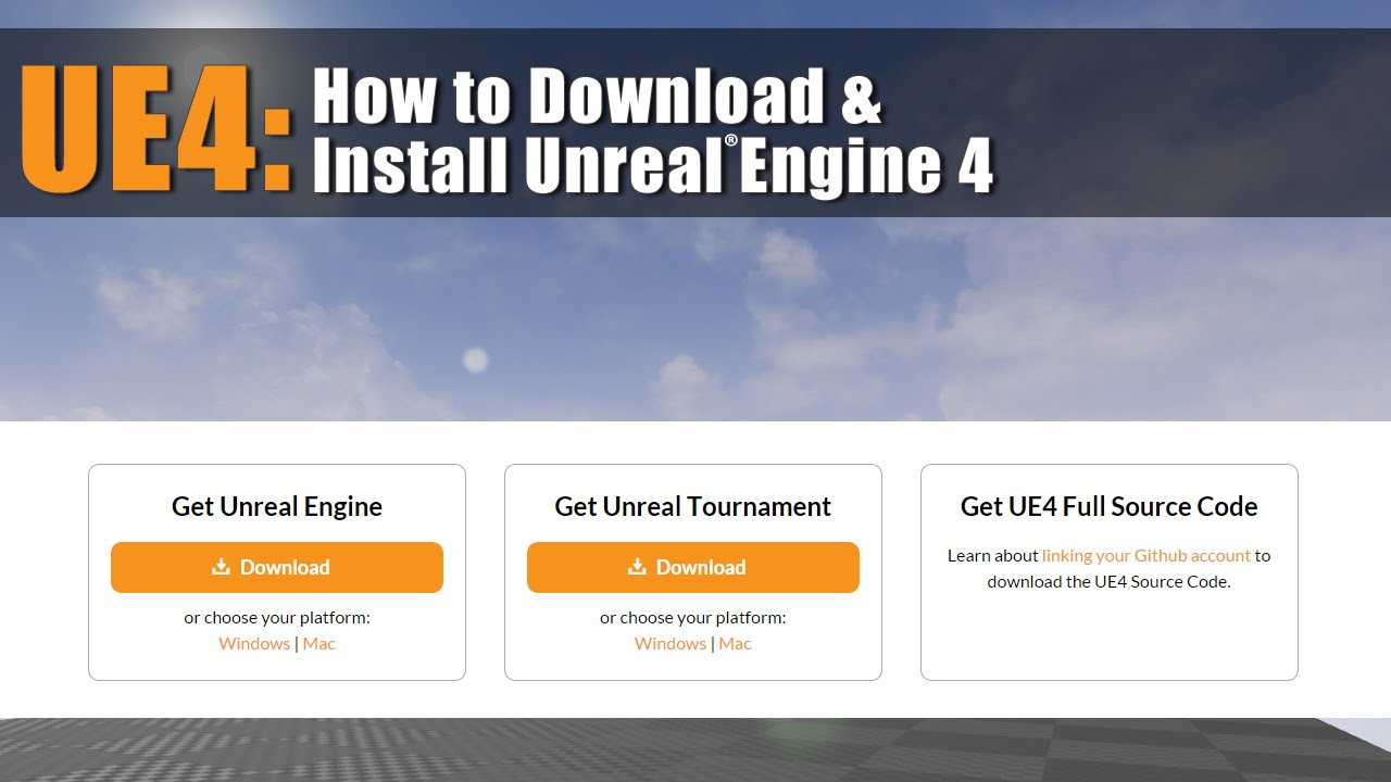 UE4: How to Download and Install Unreal Engine 4 [Tutorial]