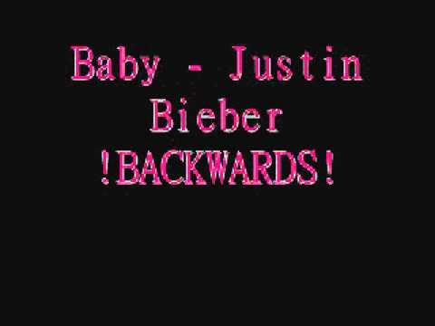 Justin Bieber Baby Backwards Lyrics Youtube