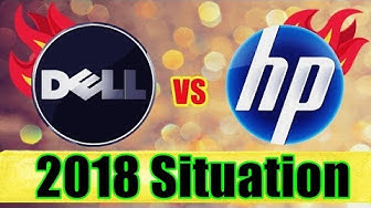 Dell vs Hp (Which is better, Ultimate Fight) Small detailed report - 2018 Situation | Karan Soni