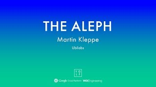 Martin Kleppe - The Aleph | YGLF2015