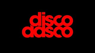 Disco Dasco @ The Villa Disco Dasco 2015 ( deep house )