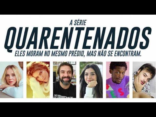 IGTV Series S01EP02 - Quarentenados