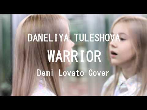 Daneliya Tuleshova (Данэлия Тулешова) - Warrior (Demi Lovato cover)