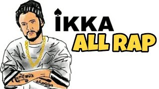 All Rap IKKA| ikka all rap | ikka new song | ikka new song | RAVI KUMAR KHOLA