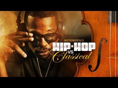 HIP HOP Beats vs CLASSICAL Music ✭ Greatest Instrumentals Mash Up │Mixtape