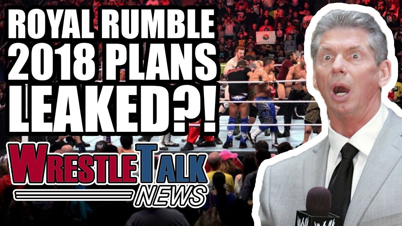 wwe-royal-rumble-elimination-chamber-2018-plans-leaked-wrestletalk-news-nov-2017