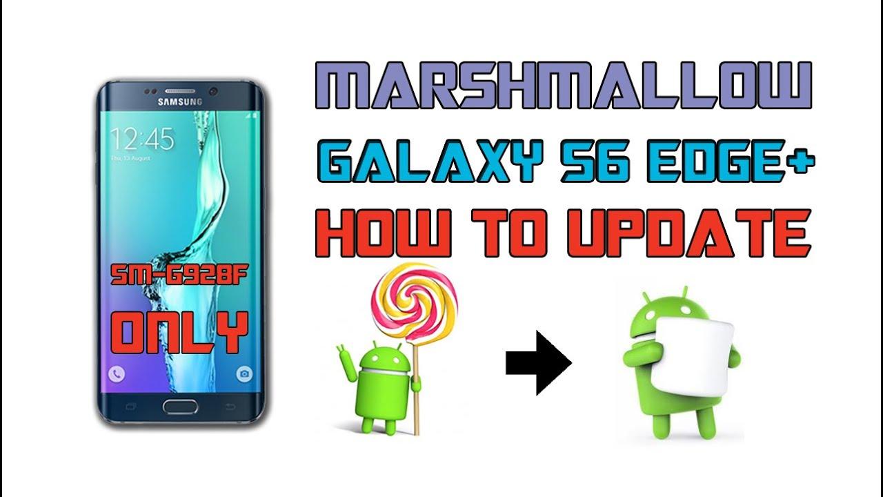 Galaxy S6 Edge Plus Update to Marshmallow