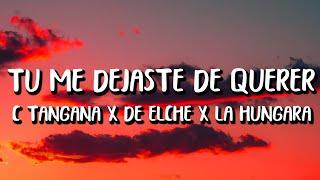 C. Tangana - Tú Me Dejaste De Querer (Letra/Lyrics) ft. Niño de Elche x La Hungara