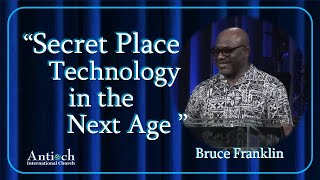Secret Place Technology in the Next Age- Bruce Franklin