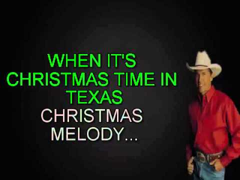 WHEN ITS CHRISTMAS TIME IN TEXAS GEORGE STRAITS KARAOKE