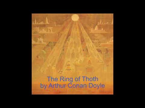 Supernatural Tales: The Ring Of Thoth By Arthur Conan Doyle