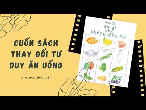 REVIEW SÁCH ĂN GÌ CHO KHÔNG ĐỘC HẠI l Cuốn sách thay đổi tư duy ăn uống