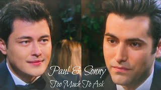Paul & Sonny • Too Much To Ask