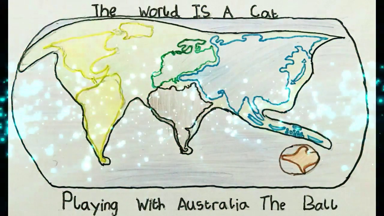 Cat Map Of The World.World Map As Cat Playing With Australia Youtube
