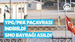 YPG/PKK paçavrası indirildi, SMO bayrağı asıldı