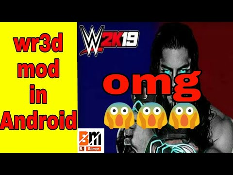 How to download wr3d 2k19 mod In Andriod`WR3D wwe 2k19 apk by BM Gamers