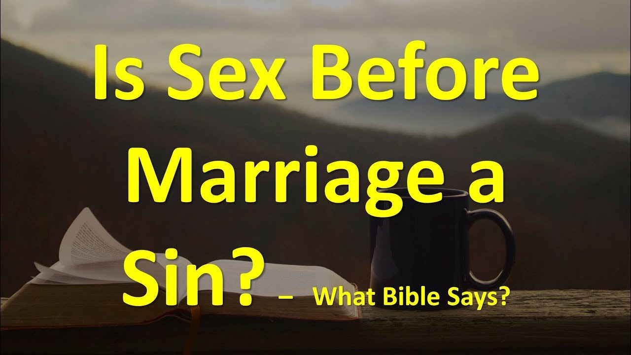 Sex before marriage a sin