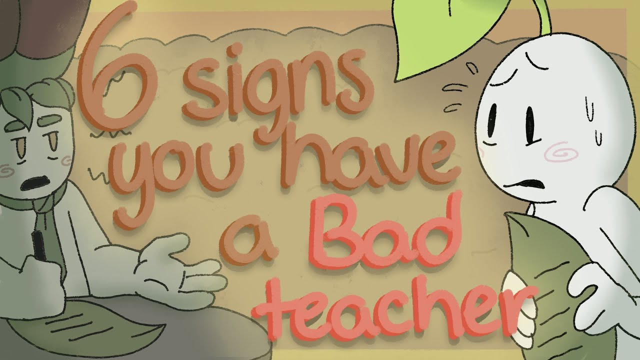 Download 6 Signs You have a Bad Teacher