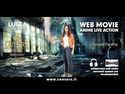 "CENSORS ""Awakening"" - Anime Live Action con Emanuela Pacotto"