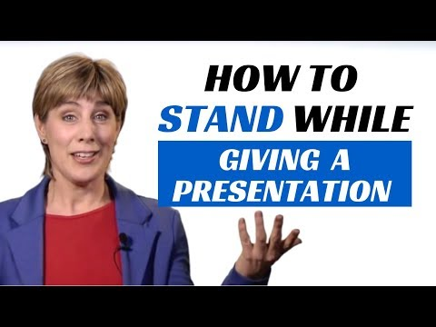 How to stand while giving a presentation