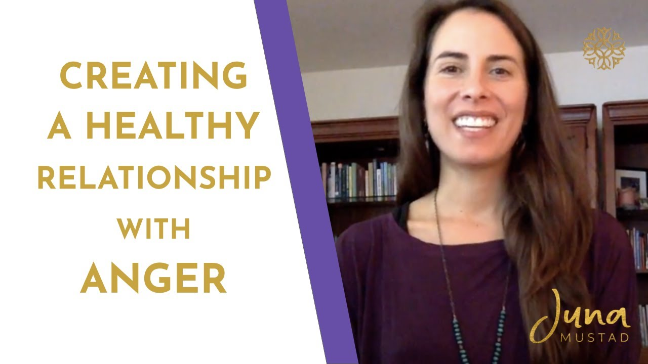 Creating a Healthy Relationship with Anger