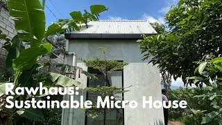 Raw Haus: Sustainable Micro House