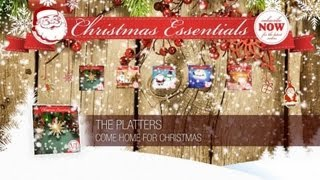 The Platters - Come Home for Christmas // Christmas Essentials
