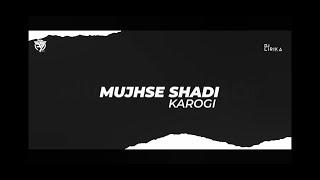 MUJHSE SHADI KAROGI || REMIX || 3S PRODUCTION || DJ LIRIKA || SALMAN KHAN || AKHSHAY KUMAR ||
