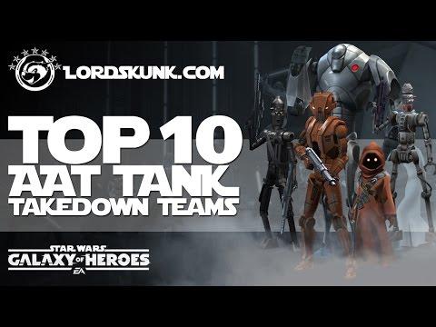 TOP 10 AAT Tank Takedown Teams | Star Wars: Galaxy Of Heroes #SWGOH
