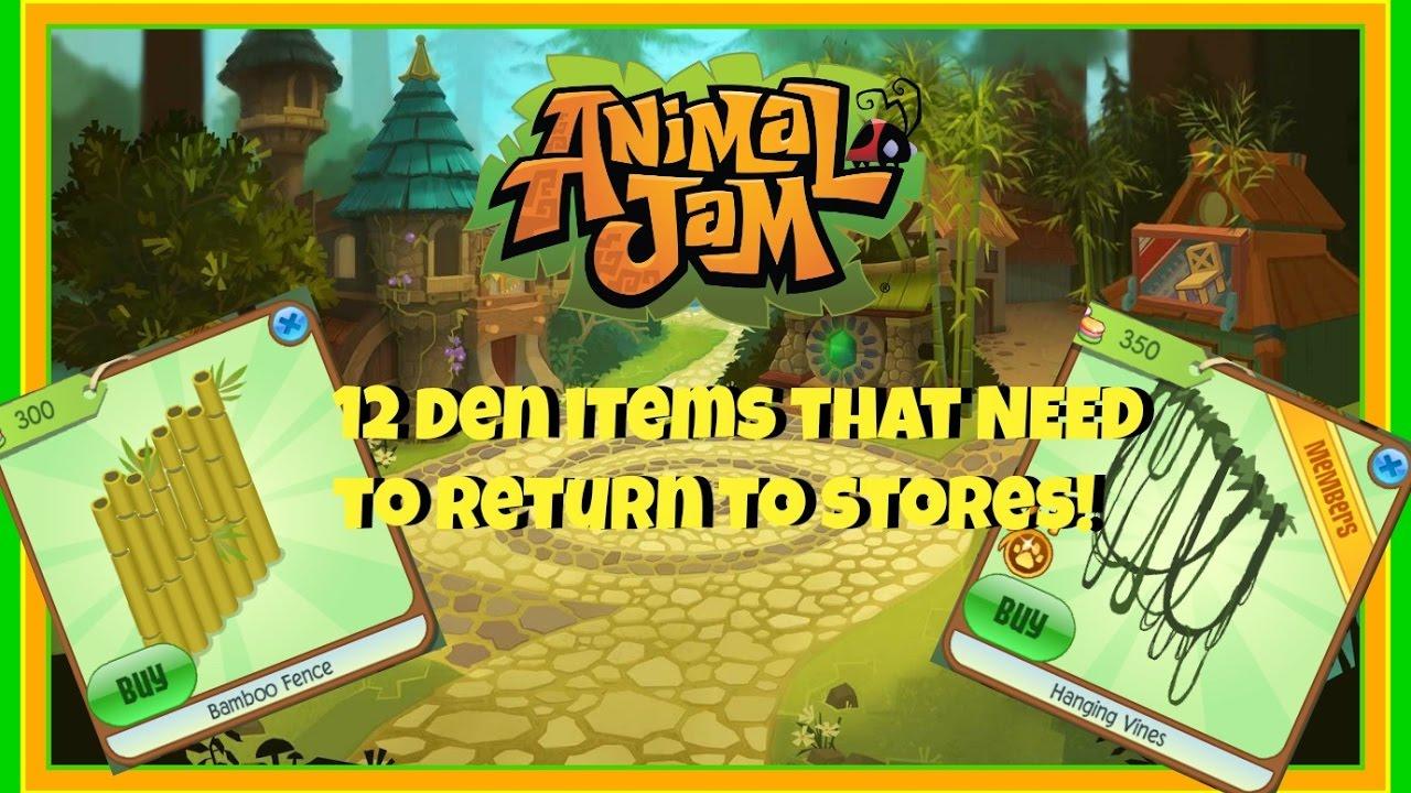 Animal Jam 12 Den Items That Need To Return To Stores Youtube