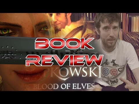 Blood Of Elves – The Witcher – Book Review