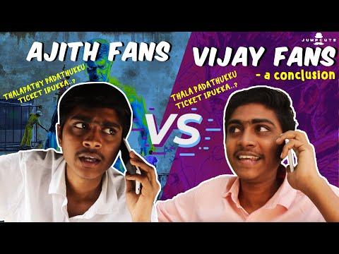 Ajith fans vs vijay fans - a conclusion
