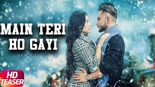 Main Teri Ho Gayi ( Teaser ) | Millind Gaba | Full Song Coming Soon | Speed Records