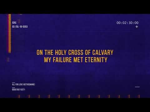 All For Love (Gethsemane) - Worship Central (Lyric Video)