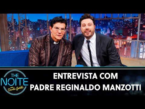Entrevista com Padre Reginaldo Manzotti  The Noite 010719