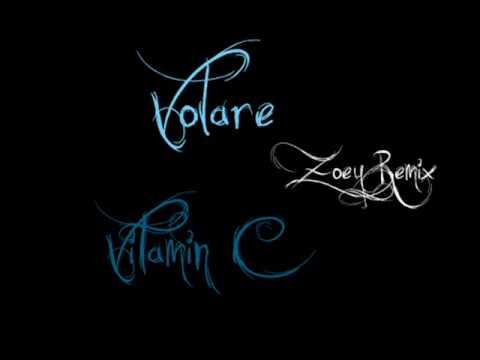 Volare (Zoey Remix) - Vitamin C