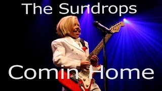 The Sundrops - Comin Home