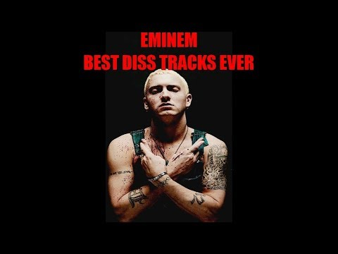 Eminem  Best Diss Tracks Ever Compilation