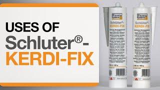 Uses of Schluter®- KERDI-FIX
