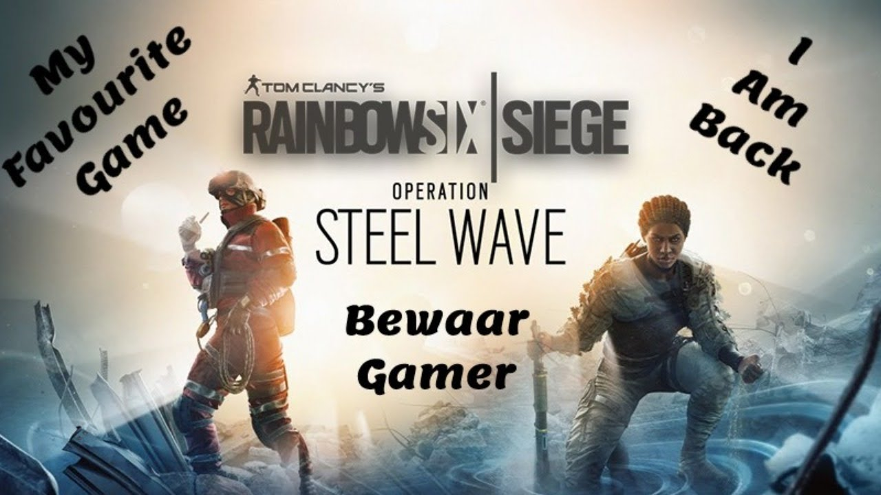 (Now Valorant) Tom Clancy's Rainbow Six Siege Gameplay ! My Favourite Game #bewaar